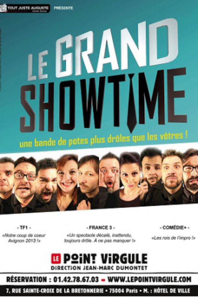 Le Grand Showtime @ Théâtre Le Point Virgule - PARIS