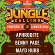 Soirée JUNGLE CALLING - APHRODITE, BENNY PAGE, MAYD HUBB @ Ninkasi kao, LYON - 17 Janvier 2014
