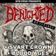 Benighted + Svart Crown + Blood Ages + Guest