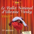 BALLET NATIONAL D'UKRAINE VIRSKY
