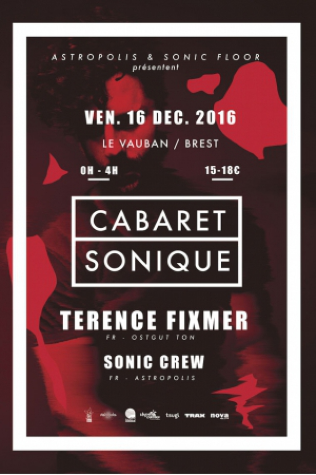 CABARET SONIQUE W/ TERENCE FIXMER @ CABARET VAUBAN - Brest