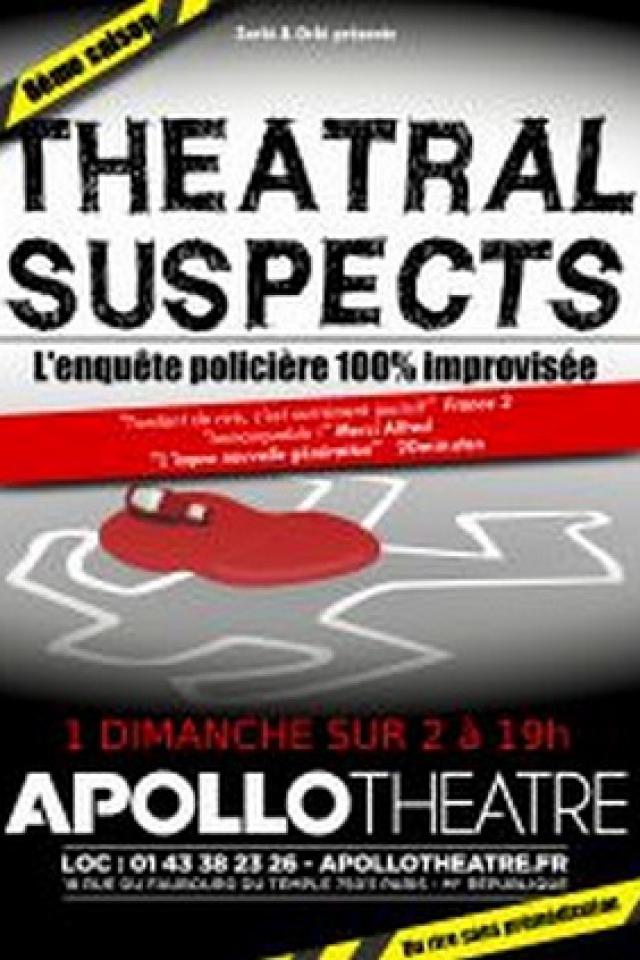 THEATRAL SUSPECTS @ APOLLO THEATRE - PARIS