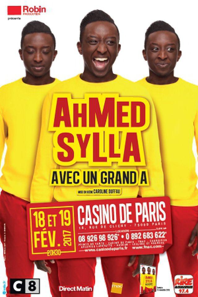 AHMED SYLLA AVEC UN GRAND A @ Casino de Paris - Paris