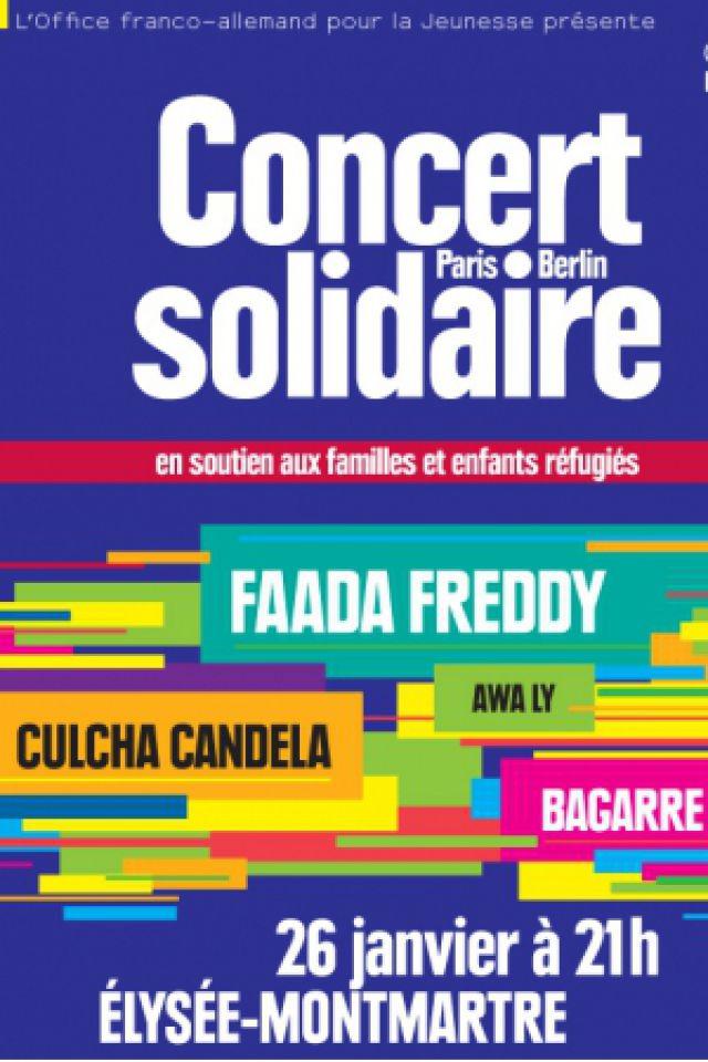 Concert Concert solidaire réfugiés: Faada Freddy, Bagarre, Culcha Candela