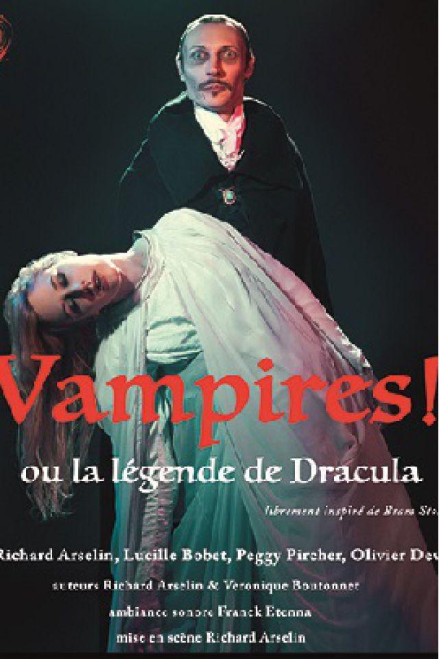 Vampires !  Ou la légende de Dracula @ Essaïon Théâtre - Paris
