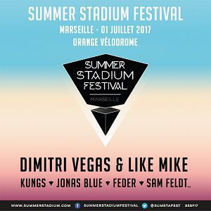 Summer Stadium Festival 2017 @ Orange Vélodrome - Marseille