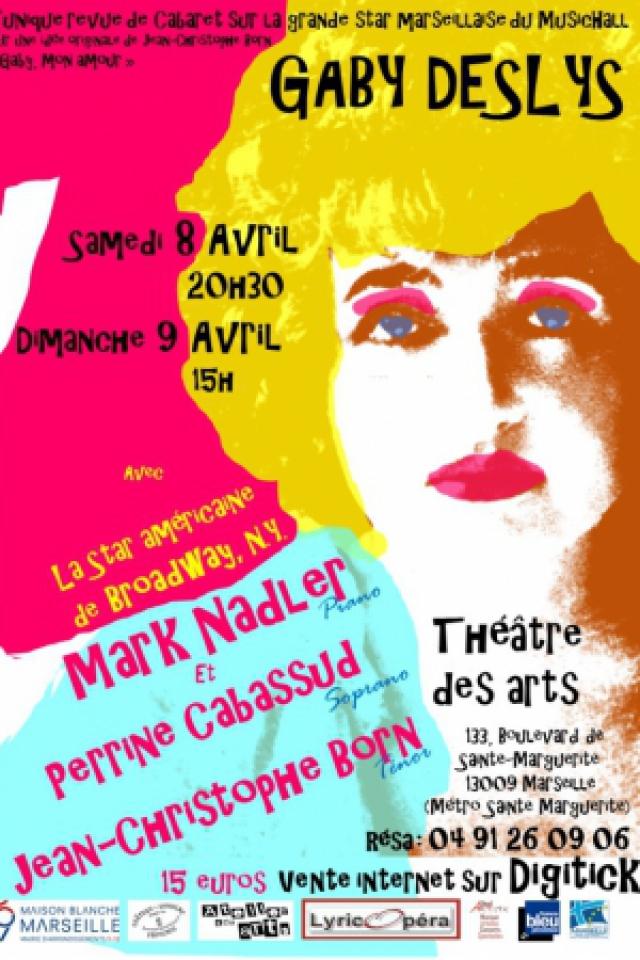 Gaby Deslys, mon amour @ L'Atelier des Arts - MARSEILLE
