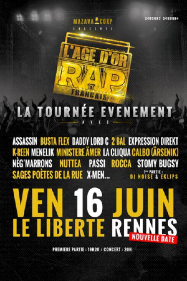 L'ÂGE D'OR DU RAP FRANÇAIS @ Le Liberté - RENNES