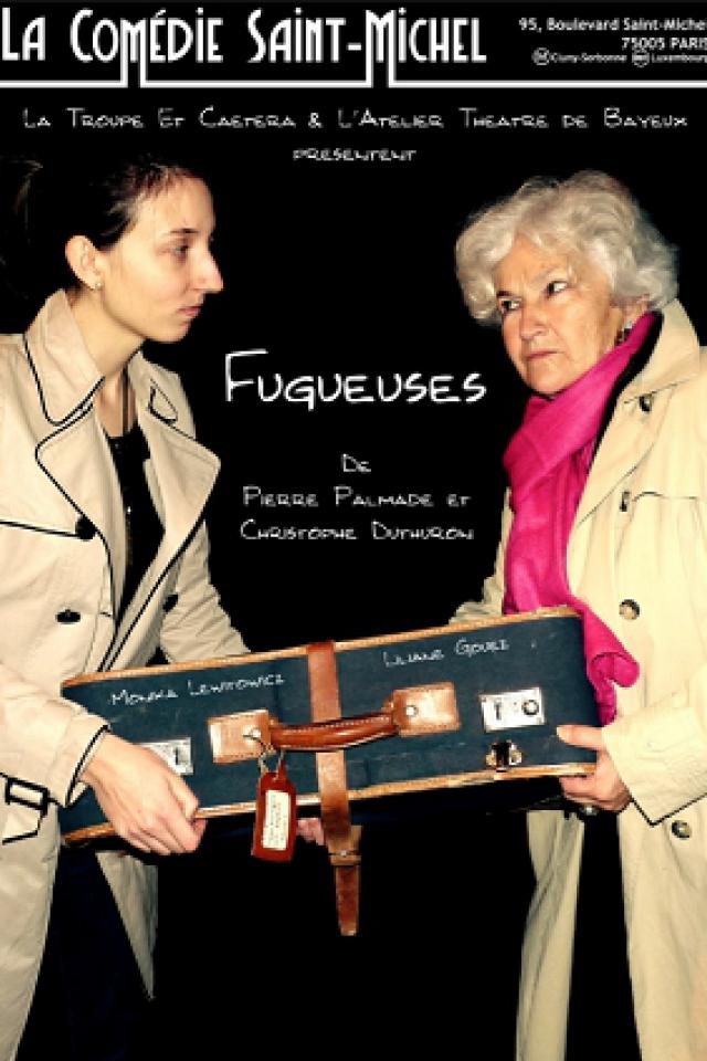Fugueuses @ La Comédie Saint Michel - Grande salle - PARIS