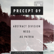 Soirée PRECEPT 09 x DYNAMIC REFLECTION w/ ABSTRACT DIVISION & NESS
