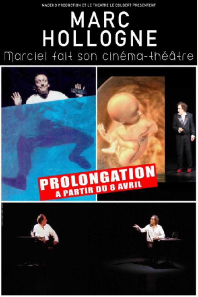 Marciel fait son Cinéma-Théâtre @ Théâtre le Colbert  - TOULON