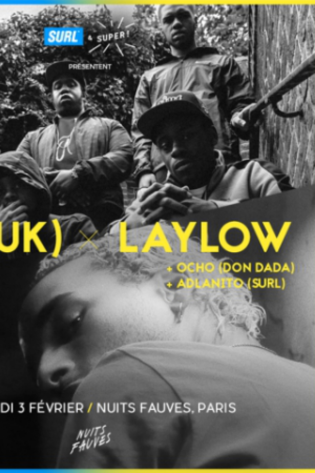Surl & Super! Club : 67, Laylow, Ocho (dj set), Adlanito @ Nuits Fauves - PARIS
