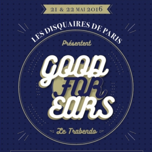 Festival GOOD FOR EARS : COMING SOON + THE HUNNA + GANDI LAKE