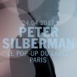 Concert PETER SILBERMAN - Le Pop-Up du Label à PARIS - Billets & Places