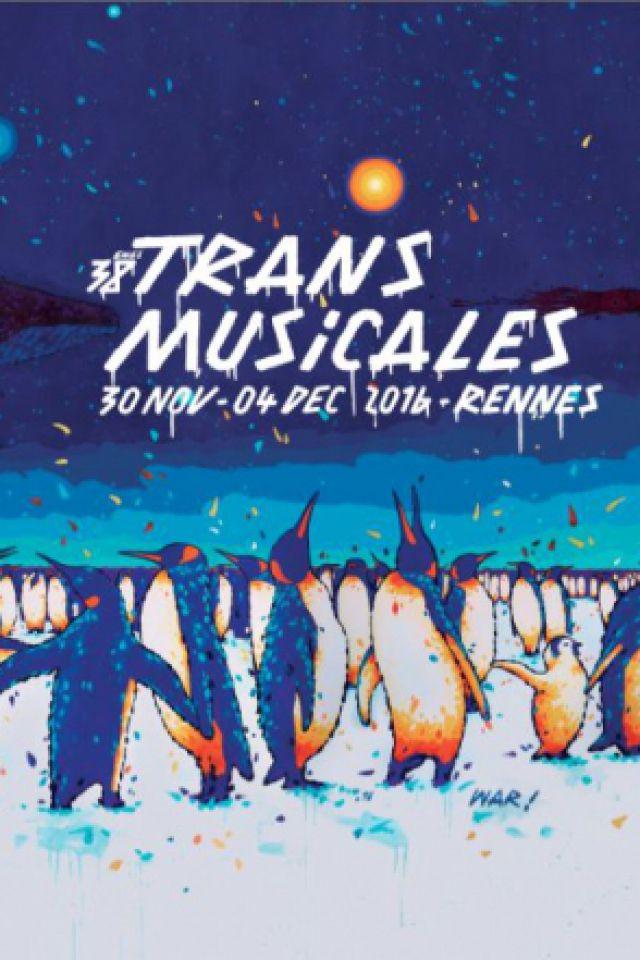 38ÈMES RENCONTRES TRANS MUSICALES DE RENNES // PASS WEEK-END @ PARC des EXPOSITIONS Rennes Aéroport  - BRUZ
