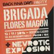BRIGADA FLORES MAGON + NEVROTIC EXPLOSION