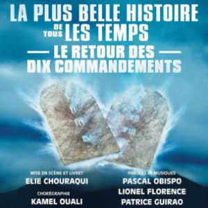 Spectacle LE RETOUR DES 10 COMMANDEMENTS