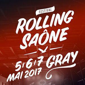 FESTIVAL ROLLING SAONE 2017 - VENDREDI 5 MAI