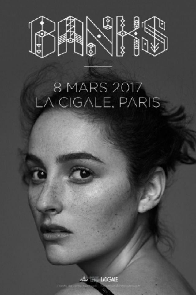 BANKS @ La Cigale - Paris