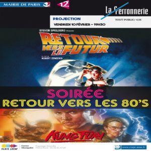 SOIREE 80'S RETOUR VERS LE FUTUR 1+KUNG FURY à PARIS @ La Ferronnerie-Centre d'animation Montgallet - Billets & Places