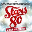 STARS 80 : LE FILM + LE CONCERT à LILLE @ Stade Pierre Mauroy - Villeneuve d'Ascq - Billets & Places