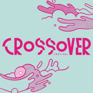 Festival Crossover - Jeudi 8 Juin @ Chantier 109 - Les Abattoirs - NICE