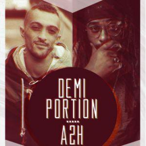 Concert DEMI-PORTION + A2H