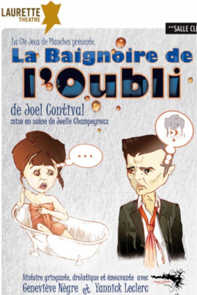 La Baignoire de l'Oubli  @ LAURETTE THEATRE - PARIS