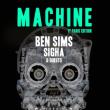 Soirée MACHINE w/ BEN SIMS - SIGHA - FRANCOIS X