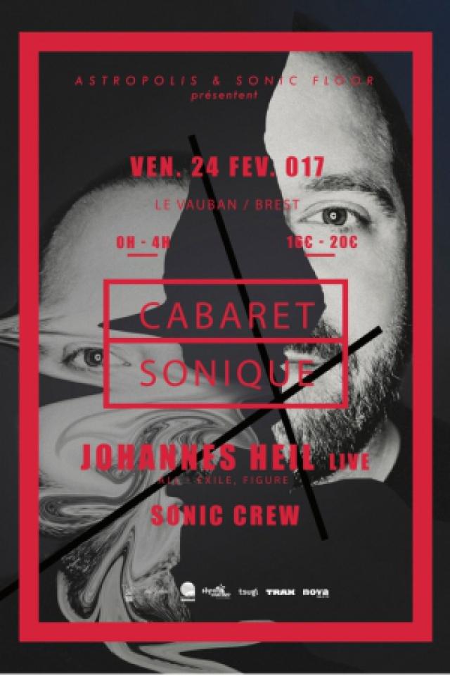 CABARET SONIQUE W/ JOHANNES HEIL live, SONIC CREW @ CABARET VAUBAN - Brest