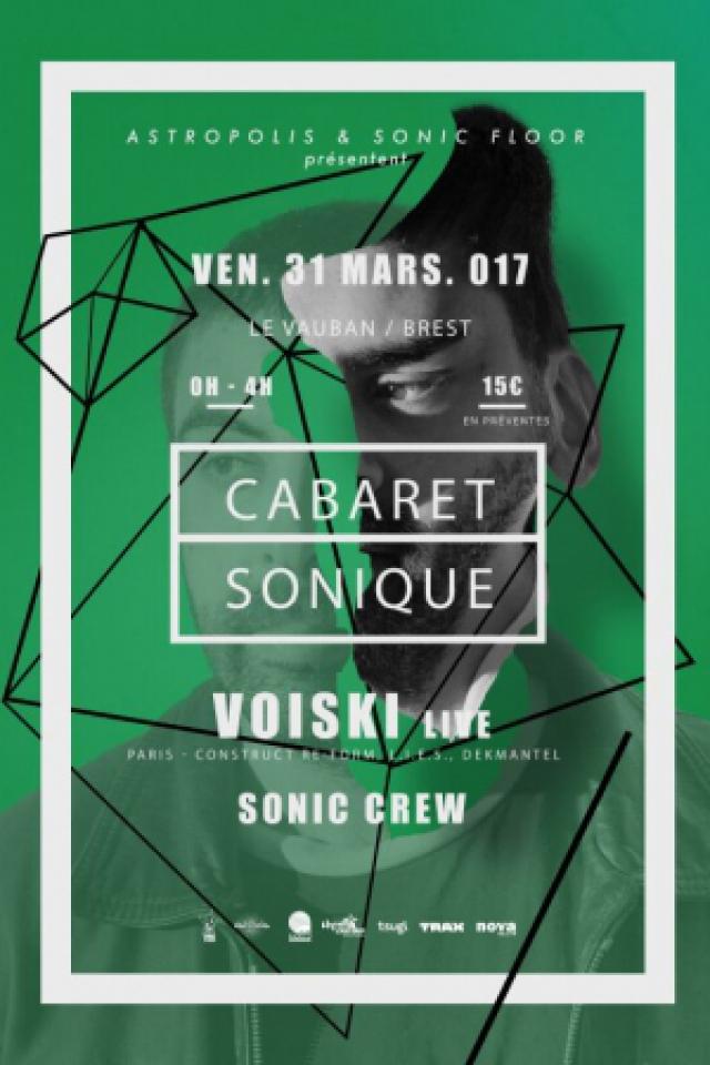 CABARET SONIQUE W/ VOISKI @ CABARET VAUBAN - Brest