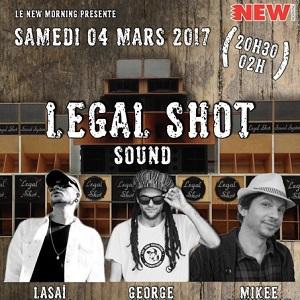 Concert Legal Shot Sound Guest Mikee Versatile, Lasai et George Palmer !