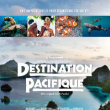 Destination Pacifique