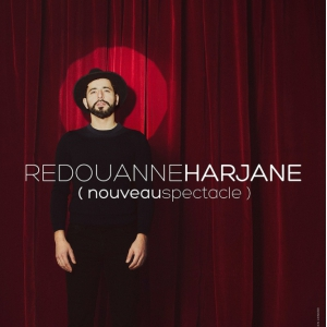 Spectacle REDOUANNE HARJANE