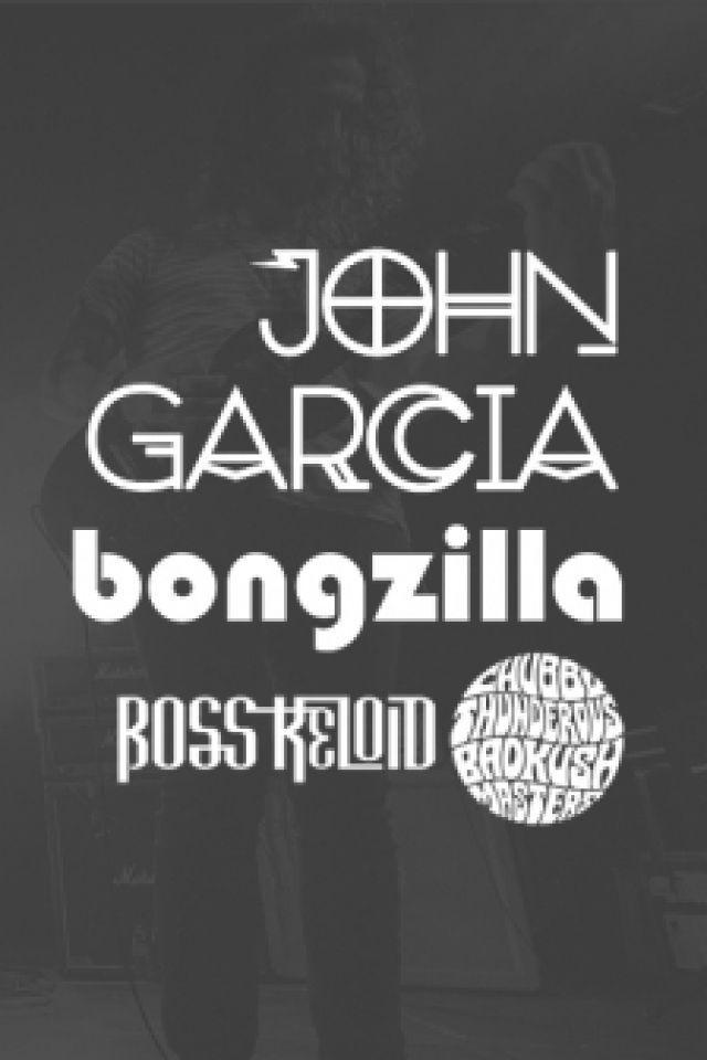 John Garcia + Bongzilla + Boss Keloid + Chubby TBKM   Nantes @ Le Ferrailleur - Nantes
