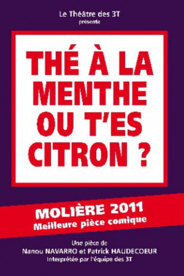 Thé à la menthe ou t'es citron  @ 3T - GRAND THEATRE - TOULOUSE