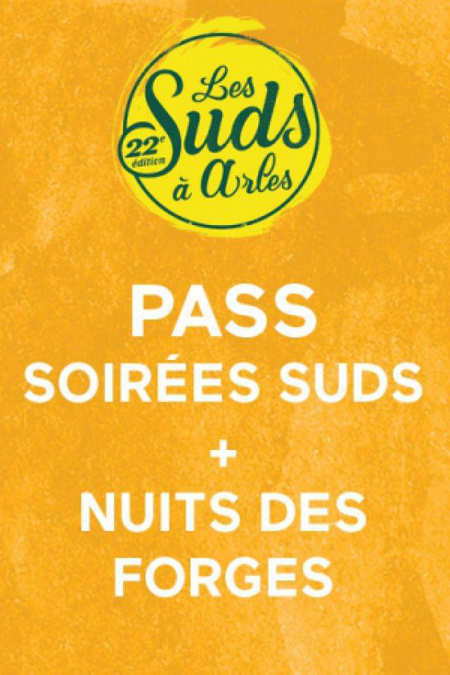 Pass Soirées Suds + Nuits des Forges @ Les Suds à Arles - Multisite - ARLES