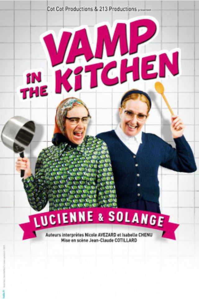 VAMP IN THE KITCHEN @ PALAIS DES CONGRES - LORIENT