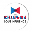 UNE CHANSON SOUS INFLUENCE : LE GRAND CONCERT // 20H30