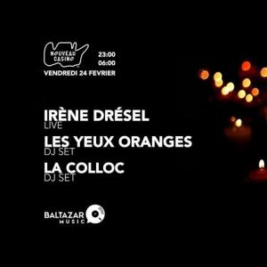 Soirée La Confirmation w/ Irène Drésel - La Colloc - Les Yeux Oranges