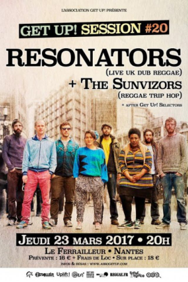 GET UP SESSION #20 : RESONATORS (Uk) + THE SUNVIZORS (Fr) @ Le Ferrailleur - Nantes