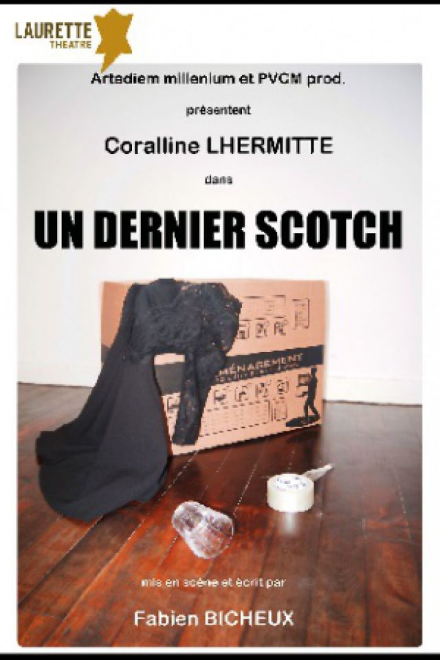 Un dernier scotch  @ LAURETTE THEATRE - PARIS