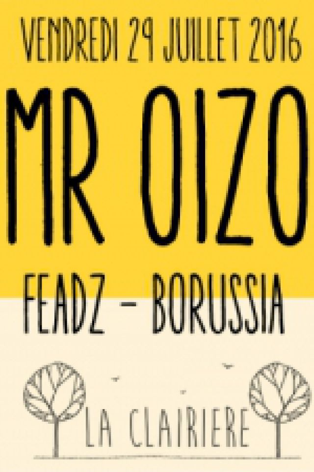 Soirée Mr. OIZO, FEADZ & BORUSSIA