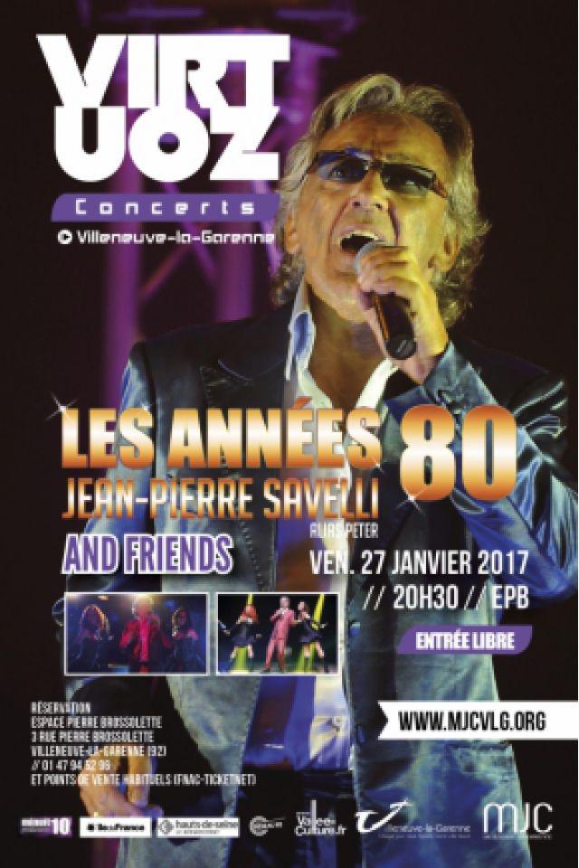 Jean Pierre Savelli - Les années 80 @ Le Virtuoz Club - VILLENEUVE LA GARENNE