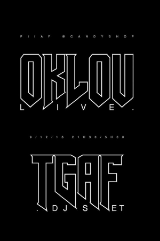 Billets OKLOU LIVE & TGAF DJ SET - Candy Shop Paris