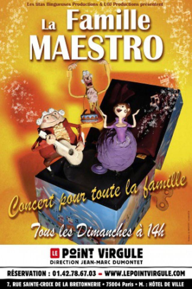 La Famille Maestro @ Théâtre Le Point Virgule - PARIS