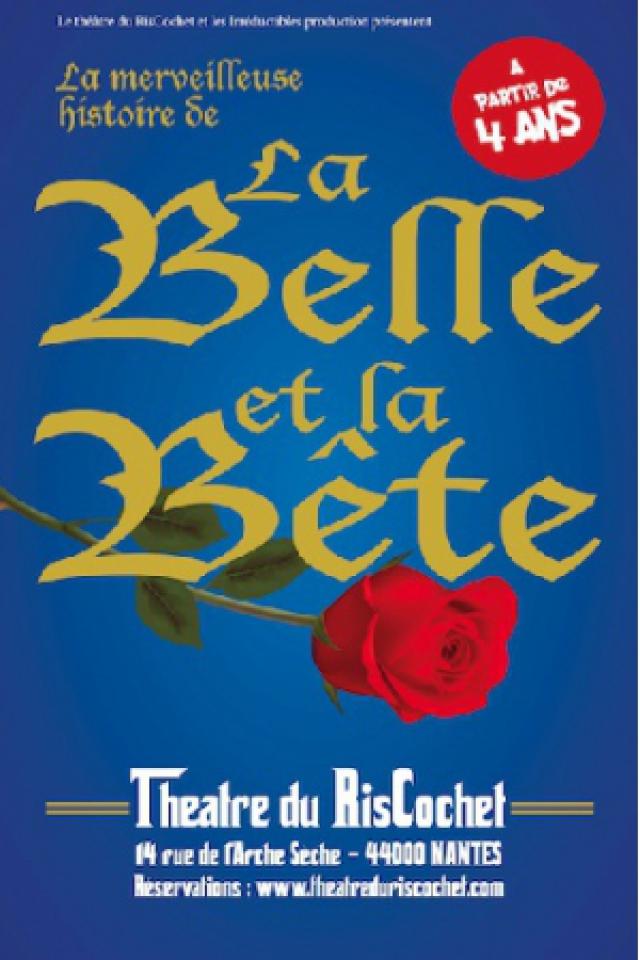 La belle et la bête  @ Théâtre du Riscochet - NANTES