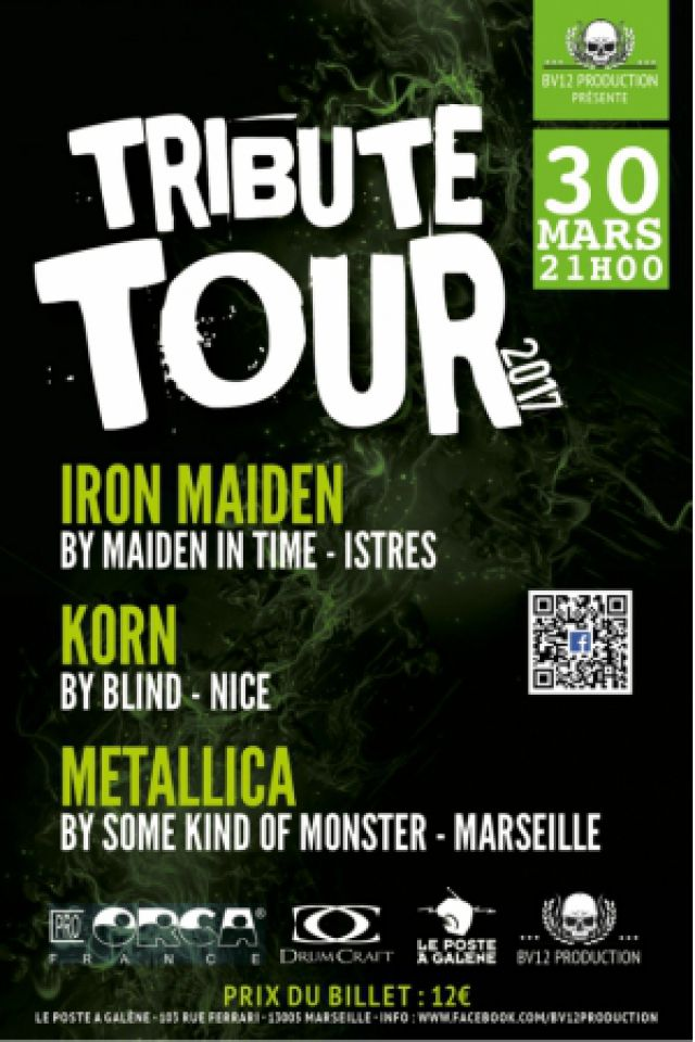 Billets TRIBUTE TOUR - IRON MAIDEN / KORN / METALLICA - Le Poste à Galène