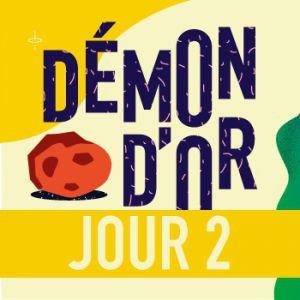 FESTIVAL DEMON D'OR 2017 - SAMEDI