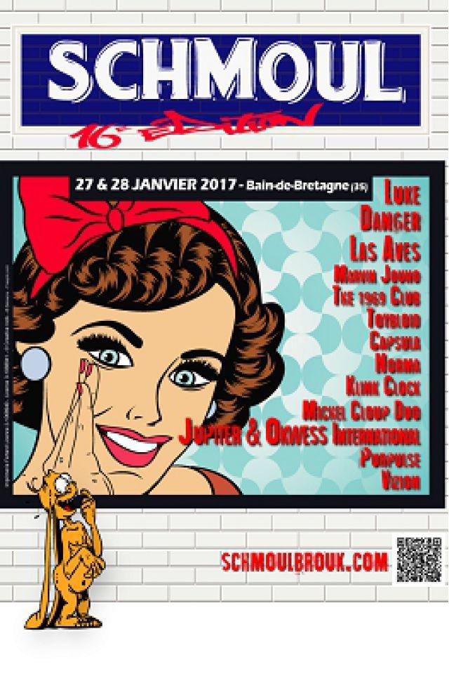 FESTIVAL DU SCHMOUL 2017 - VENDREDI - Las Aves, Danger, Toybloïd @ salle des fêtes - BAIN DE BRETAGNE